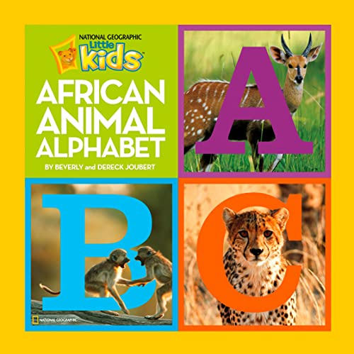 9781426307812: African Animal Alphabet (National Geographic Little Kids (Hardcover))
