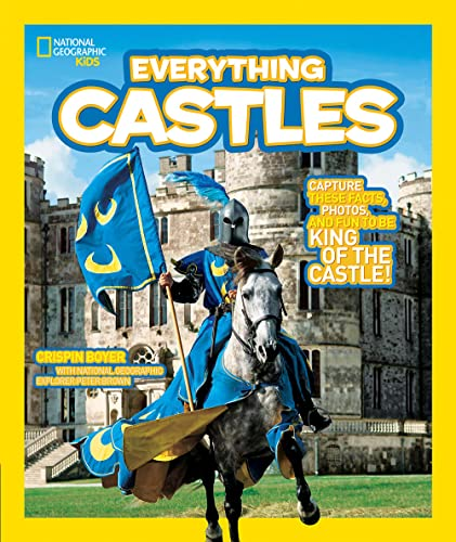 9781426308031: Everything Castles: Capture These Facts, Photos, and Fun to Be King of the Castle! (Everything)