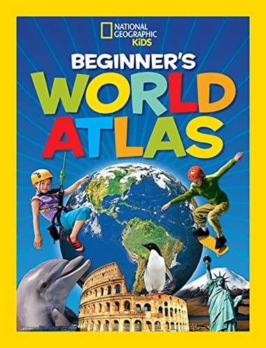 9781426308383: National Geographic Kids Beginner's World Atlas, 3rd Edition (Atlas )