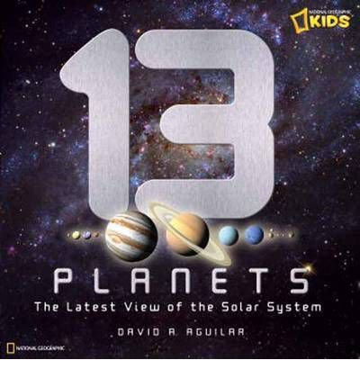 9781426308987: 13 Planets: The Latest View of the Solar System