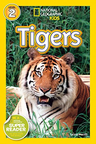 National Geographic Readers: Tigers: Marsh, Laura