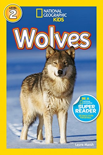 National Geographic Readers: Wolves: Marsh, Laura