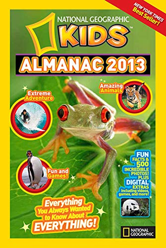 9781426309243: National Geographic Kids Almanac 2013 (National Geographic Kids Almanac (Quality))