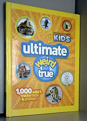 9781426309786: National Geographic Kids: Ultimate Weird But True, RRP £12.99