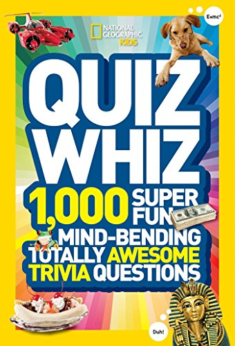 9781426310188: National Geographic Kids Quiz Whiz: 1,000 Super Fun, Mind-bending, Totally Awesome Trivia Questions