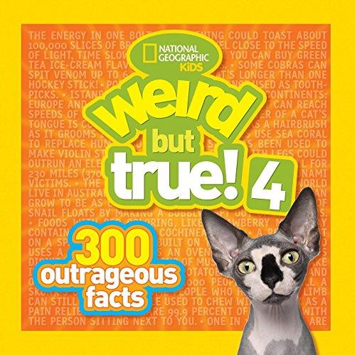 9781426310201: Weird But True! 4: 300 Outrageous Facts (Weird But True )