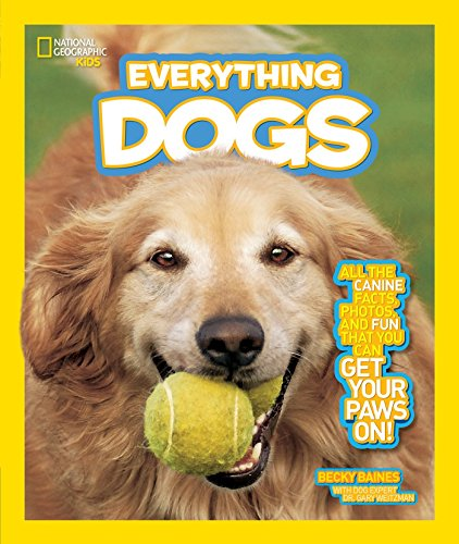 9781426310249: National Geographic Kids Everything Dogs: All the Canine Facts, Photos, and Fun You Can Get Your Paws On!