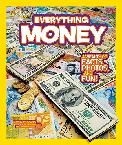9781426310270: National Geographic Kids Everything Money: A wealth of facts, photos, and fun!