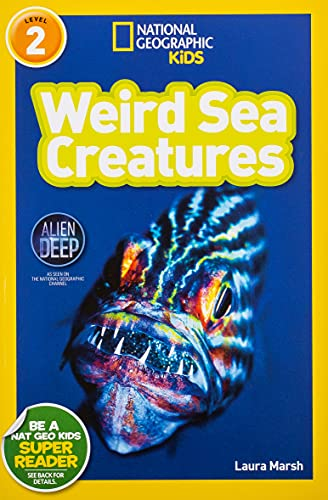 9781426310478: National Geographic Readers: Weird Sea Creatures (National Geographic Kids Readers: Level 2)