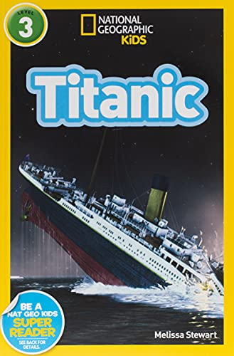 9781426310591: National Geographic Readers: Titanic (National Geographic Kids Readers: Level 3)