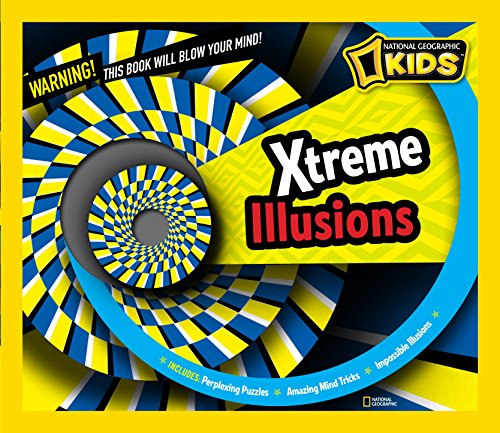 9781426310843: Xtreme Illusions: Perplexing Puzzles, Amazing Mind Tricks, Impossible Illusions (National Geographic Kids)