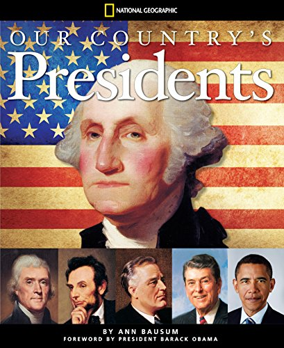 9781426310898: Our Country's Presidents: All You Need to Know About the Presidents, From George Washington to Barack Obama