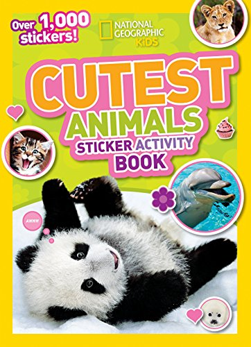 9781426311123: National Geographic Kids Cutest Animals Sticker Activity Book: Over 1,000 stickers!