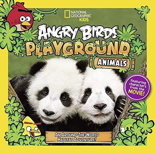 9781426312663: Angry Birds Playground: Animals: An Around-the-World Habitat Adventure