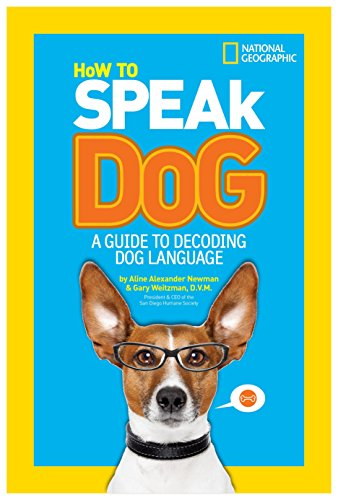 9781426313738: How to Speak Dog: A Guide to Decoding Dog Language