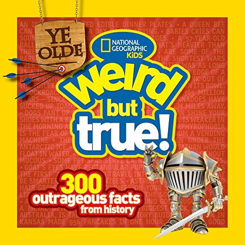 9781426313820: Ye Olde Weird But True: 300 Outrageous Facts from History