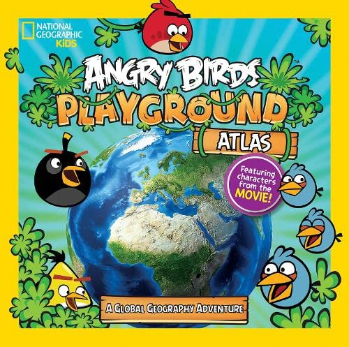 9781426314001: Angry Birds Playground: Atlas: A Global Geography Adventure (National Geographic Kids)