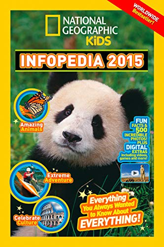 9781426314650: National Geographic Infopedia 2015: Everything You Ever Wanted to Know About Everything