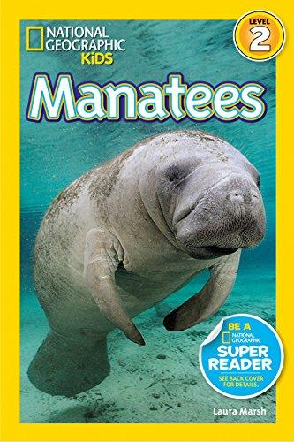 National Geographic Readers: Manatees: Marsh, Laura