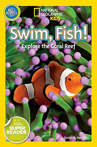 9781426315107: National Geographic Readers: Swim Fish!: Explore the Coral Reef