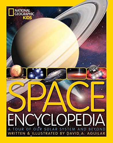 9781426315602: Space Encyclopedia: A Tour of Our Solar System and Beyond (National Geographic Kids)