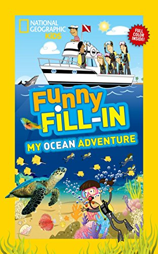 National Geographic Kids Funny Fill-In: My Ocean Adventure: Boatner, Kay