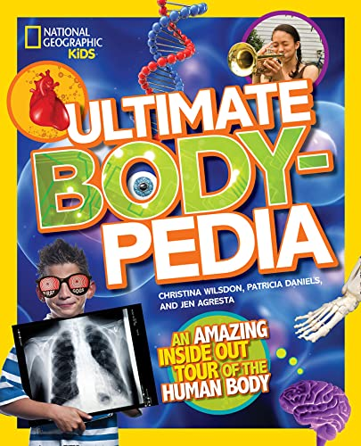 9781426317217: Ultimate Bodypedia: An Amazing Inside-Out Tour of the Human Body (National Geographic Kids)