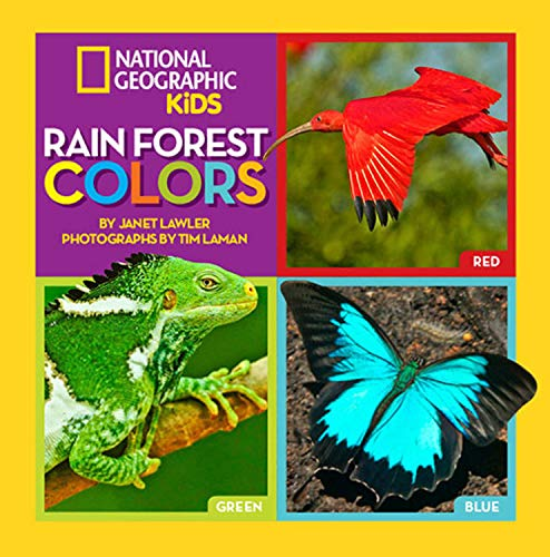 Rain Forest Colors (National Geographic Kids): Lawler, Janet