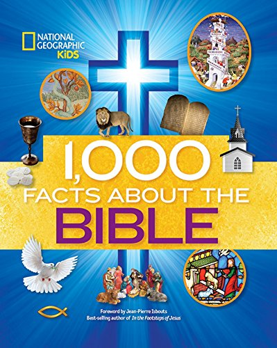 1,000 Facts about the Bible (Library Binding): National Geographic Kids