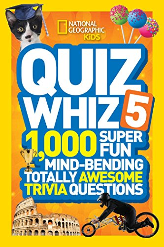 9781426319075: National Geographic Kids Quiz Whiz 5: 1,000 Super Fun Mind-bending Totally Awesome Trivia Questions
