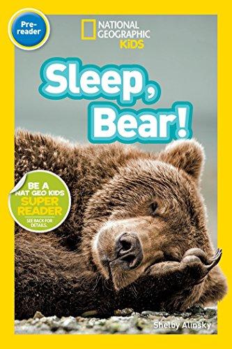 National Geographic Readers: Sleep, Bear!: Alinsky, Shelby