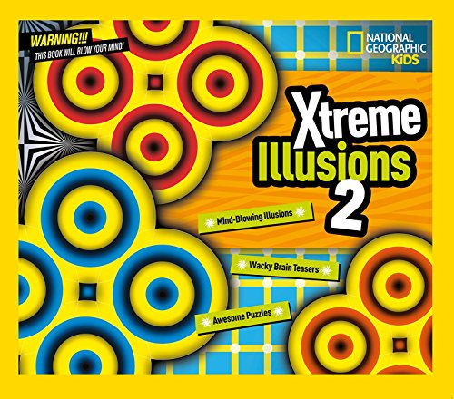 Xtreme Illusions 2 (Hardcover): National Geographic