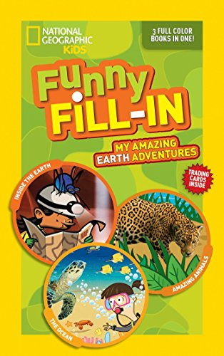 9781426320262: National Geographic Kids Funny Fill-In: My Amazing Earth Adventures: Inside the Earth, Amazing Animals, The Ocean (NG Kids Funny Fill In)