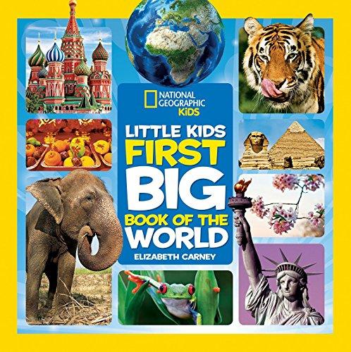 9781426320507: Little Kids First Big Book Of The World (National Geographic Little Kids First Big Books)
