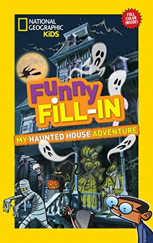 9781426320644: My Haunted House Adventure (National Geographic Kids Funny Fill-in)
