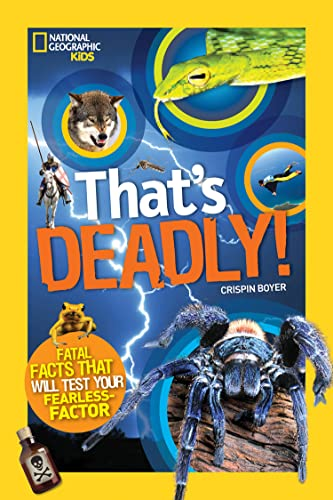 9781426320781: That's Deadly (National Geographic Kids)