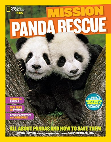 9781426320897: National Geographic Kids Mission: Panda Rescue: All About Pandas and How to Save Them (NG Kids Mission: Animal Rescue)