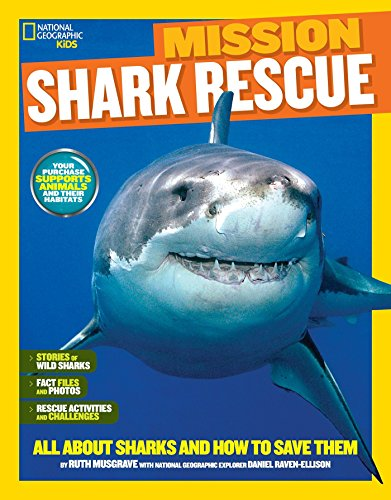 9781426320910: National Geographic Kids Mission: Shark Rescue: All About Sharks and How to Save Them (NG Kids Mission: Animal Rescue)