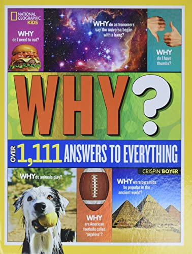 9781426320965: National Geographic Kids Why?: 1,111 Answers to Everything