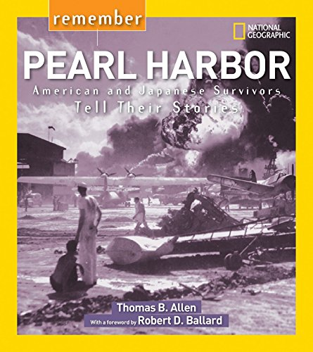 9781426322488: Remember Pearl Harbor: American and Japanese Survivors Tell Their Stories (National Geographic, Remember)