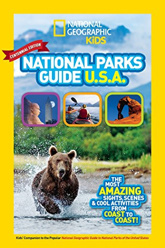 9781426323140: National Geographic Kids National Parks Guide USA Centennial Edition: The Most Amazing Sights, Scenes, and Cool Activities from Coast to Coast!