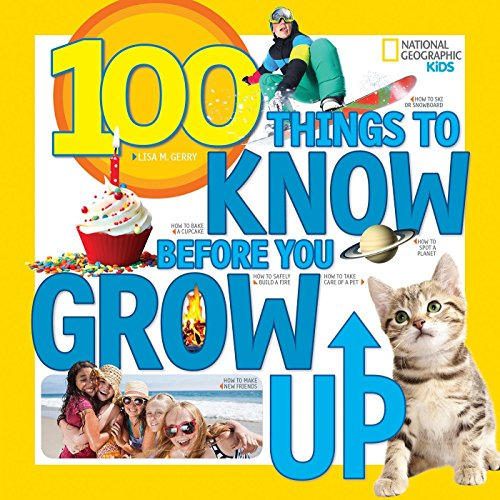 9781426323164: 100 Things to Know Before You Grow Up