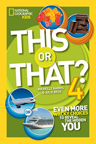 This or That 4: Even More Wacky Choices to Reveal the Hidden You (Library Binding): Michelle Harris