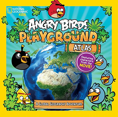 9781426324598: Angry Birds Playground: Atlas: A Global Geography Adventure (National Geographic Kids: Angry Birds Playground)