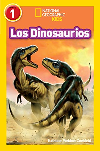 9781426324826: National Geographic Readers: Los Dinosaurios (Dinosaurs) (Spanish Edition)