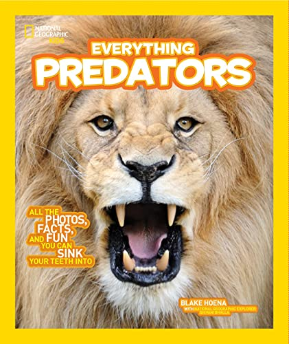 9781426325342: National Geographic Kids Everything Predators: All the Photos, Facts, and Fun You Can Sink Your Teeth Into