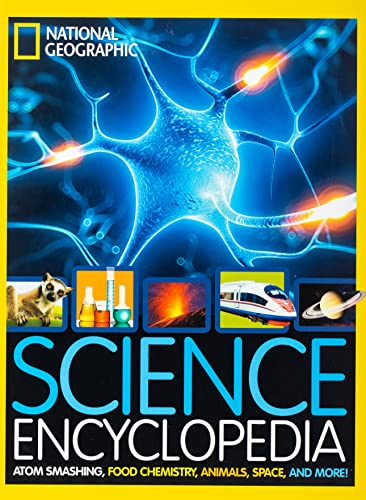 9781426325427: Science Encyclopedia: Atom Smashing, Food Chemistry, Animals, Space, and More! (Encyclopaedia )