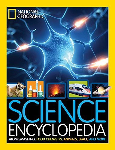 Science Encyclopedia: Atom Smashing, Food Chemistry, Animals, Space, and More! (Library Binding): ...