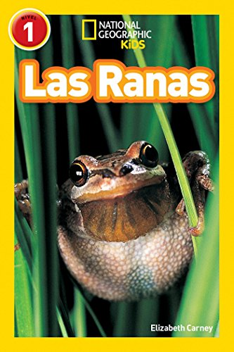 National Geographic Readers: Las Ranas (Frogs) (Spanish: Carney, Elizabeth