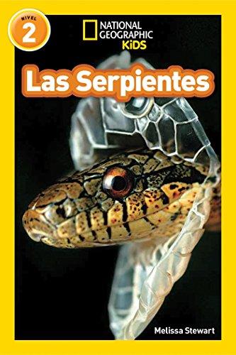 9781426325960: Las Serpientes = Snakes (Libros de National Geographic para ninos / National Geographic Kids Readers)